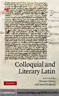 Dickey E., Chahoud A. Colloquial and Literary Latin