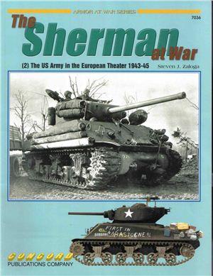 Zaloga Steven. The Sherman at War