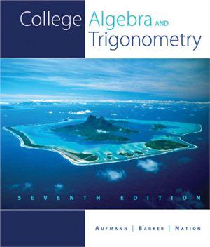 Aufmann R.N., Barker V.C., Nation R.D. College Algebra and Trigonometry