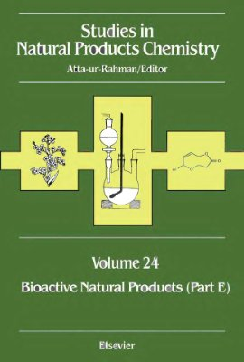 Atta-ur-Rahman (ed.) Studies in Natural Products Chemistry v.24 Bioactive Natural products part E