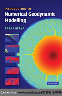 Gerya T. Introduction to Numerical Geodynamic Modelling