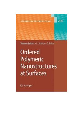 Vancso G.J., Reiter G. (Ed.) Ordered Polymeric Nanostructures at Surfaces