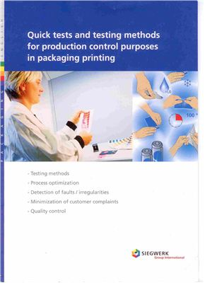 Quick tests and testing methods for production control purposes in packaging printing