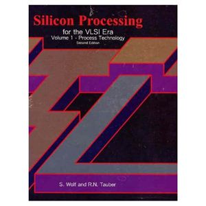 Wolf S., Tauber R.N. Silicon Processing for the VLSI Era. Vol. 1. Process Technology