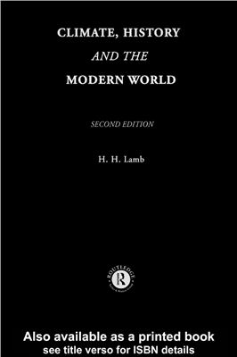 Lamb, H.H. Climate history and the modern world