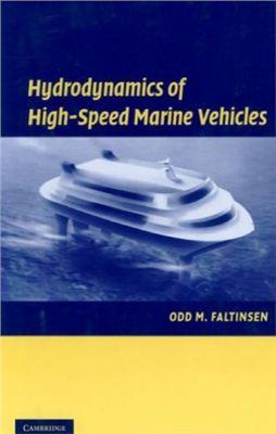 Faltinsen Odd M. Hydrodynamics of High-Speed Marine Vehicles