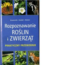 Eisenreich W., Handel A., Zimmer U.E. Rozpoznawanie Roslin i Zwierzat