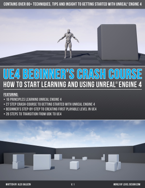 Galuzin Alex. UE4 Beginner's Crash Course. How to start learning and using Unreal Engine 4