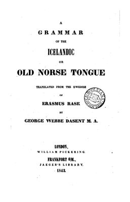 A Grammar of the Icelandic Or Old Norse (1843)