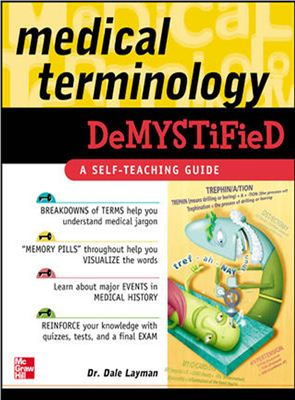 Layman D. Medical Terminology Demystified