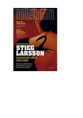 Larsson Stieg. Flickan som lekte med elden