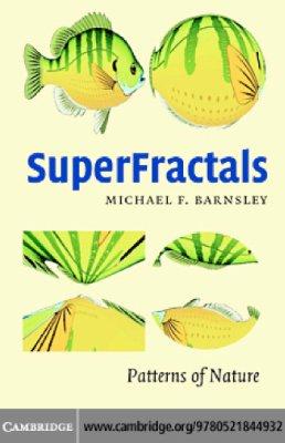 Barnsley M.F. SuperFractals: Patterns of Nature