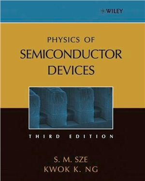 Sze, Ng. Physics of Semiconductor Devices