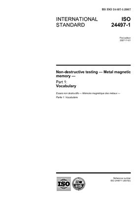ISO 24497-1.Non-destructive testing.Metal magnetic memory. Part 1: Vocabulary