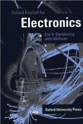 Glendinning Eric H., McEwan John. Oxford English for Electronics