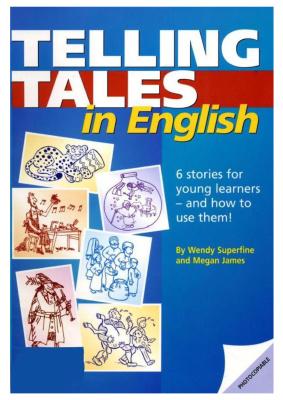 Superfine Wendy, James Megan. Telling tales in English