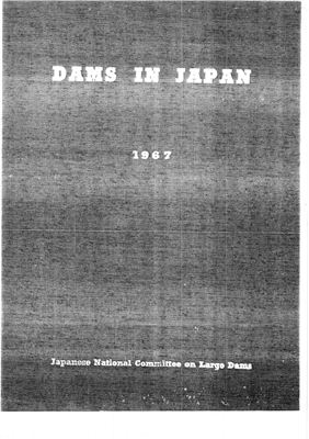 Japanese National Committee on Large Dams. Dams in Japan 1967