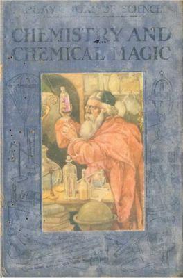 Johnson V.E. Chemistry And Chemical Magic