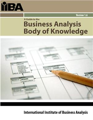 IIBA. Business Analysis Body of Knowledge