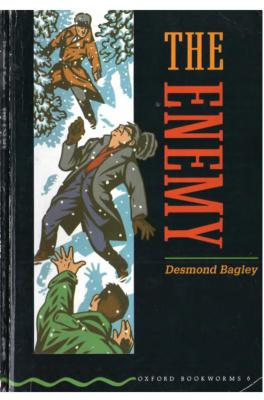 Bagley Desmond. The Enemy