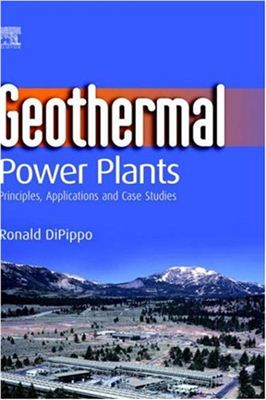 Ronald DiPippo. Geothermal Power Plants