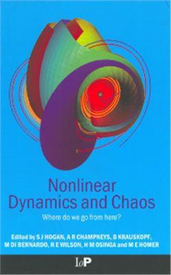 Hogan J., Champneys A., Krauskopf B., di Bernardo M., Wilson E., Osinga H., Homer M. (editors) Nonlinear Dynamics and Chaos: Where do we go from here?