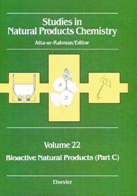 Atta-ur-Rahman (ed.) Studies in Natural Products Chemistry v.22 Bioactive Natural products part C