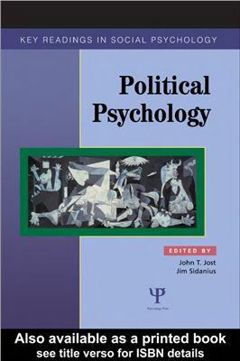 Jost John, Sidanius Jim. Political Psychology: Key Readings (Key Readings in Social Psychology)