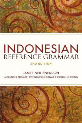 Sneddon J.N. Indonesian Reference Grammar