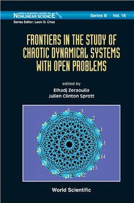 Zeraoulia E., Sprott J.C. (eds.) Frontiers in the Study of Chaotic Dynamical Systems With Open Problems