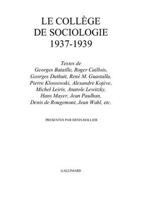 Олье Дени. Коллеж социологии. 1937-1939