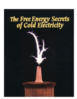 Lindemann Peter A. The Free Energy Secrets of Cold Electricity