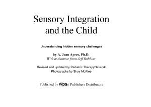 Айрес Э.Дж. Ребёнок и сенсорная интеграция. Понимание скрытых проблем развития