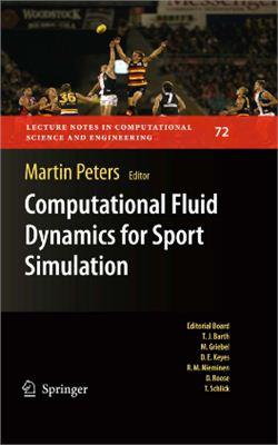 Peters M. Computational Fluid Dynamics for Sport Simulation