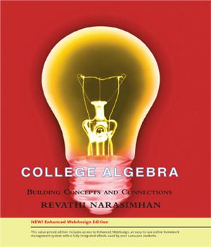 Narasimhan R. College Algebra: Building Concepts and Connections