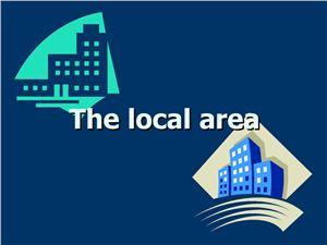 The Local Area