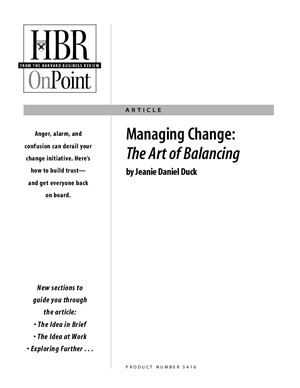 Duck J.J. Managing Change: The Art of Balancing