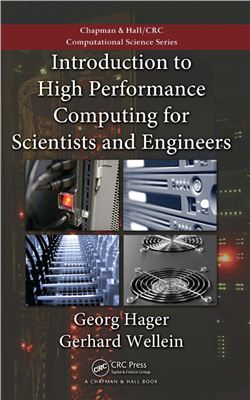 Hager G., Wellein G. Introduction to High Performance Computing for Scientists and Engineers