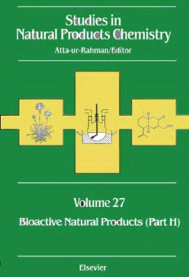 Atta-ur-Rahman (ed.) Studies in Natural Products Chemistry v.27 Bioactive Natural products part H