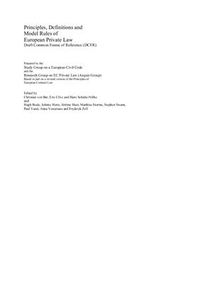 Von Bar C. (Ed.), Clive E. (Ed.), Schulte-Nolke H. (Ed.). Principles, Definitions and Model Rules of European Private Law Draft Common Frame of Reference (DCFR)