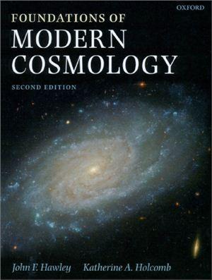 Hawley J.E., Holcomb K.A. Foundations of Modern Cosmology