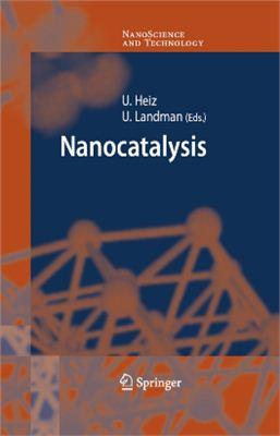 Heiz U., Landman U. (Eds.). Nanocatalysis