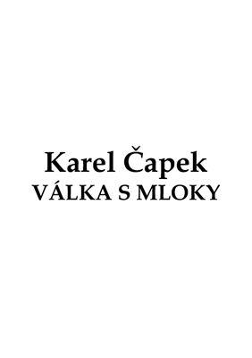 Čapek Karel. Válka s mloky