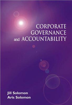 Solomon J., Solomon A. Corporate Governance and Accountability
