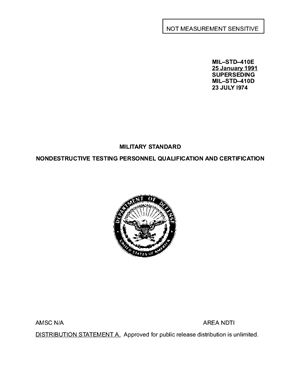 MIL-STD-410E. Military standard of USA. Nondestructive testing personnel qualification and certification