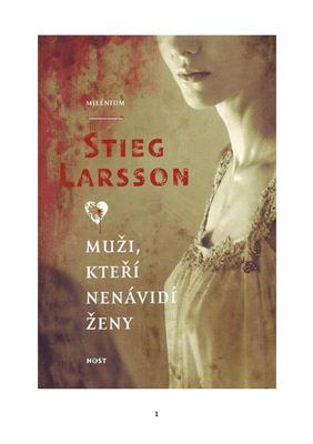 Larsson Stieg. Muži, kteří nenávidí ženy (Milénium 1)