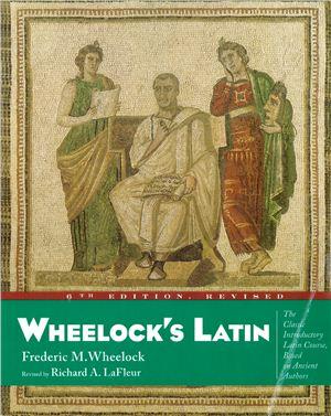 Wheelock F.M., Lafleur R.A. Wheelock's Latin