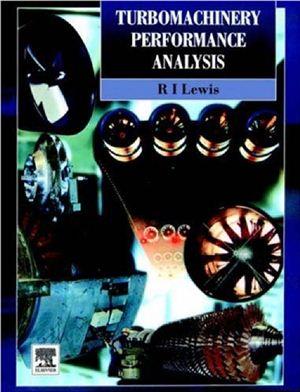 Lewis R.I. Turbomachinery Performance Analysis