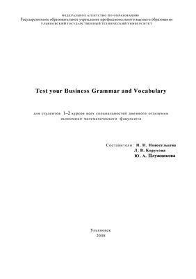 Новосельцева Н.Н., Корухова Л.В., Плужникова Ю.А. Test Your Business Grammar and Vocabulary