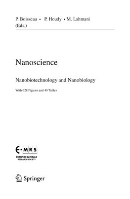 Boisseau P., Houdy P., Lahmani M. Nanoscience: nanobiotechnology and nanobiology